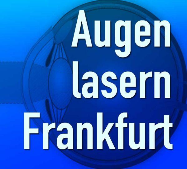 Augenlasern Frankfurt