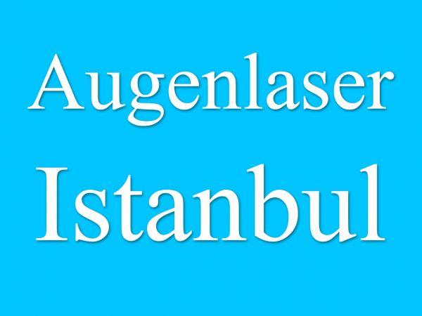 Augenlasern Istanbul