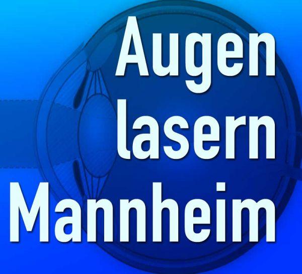 Augenlasern Mannheim
